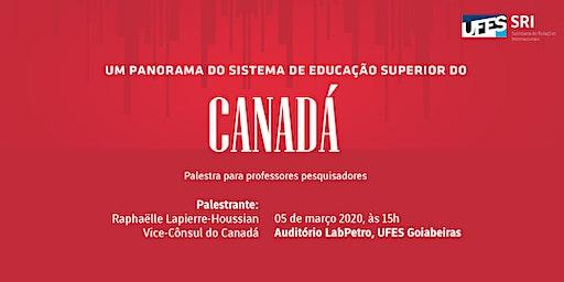 PALESTRA:  Panorama do Sistema de Educação Superior do Canadá