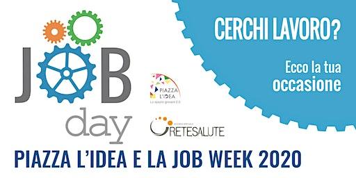 Piazza l'Idea e la Job Week 2020