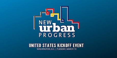 New Urban Progress: U.S. Kickoff Event tickets