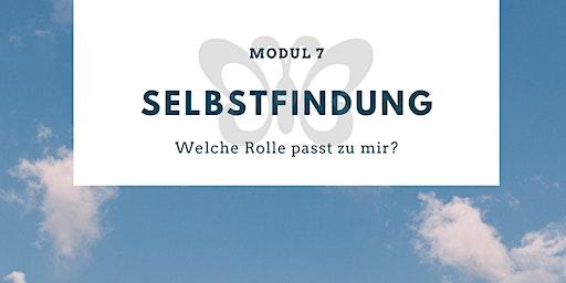 MODUL 7: SELBSTFINDUNG - Welche Rolle passt zu mir?
