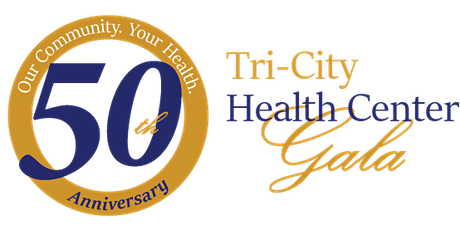 Tri-City Health Center 50th Anniversary Virtual  Gala tickets