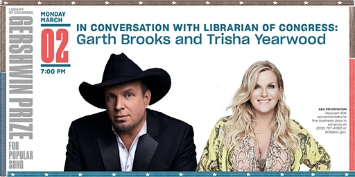 In Conversation with Librarian of Congress: Garth Brooks & Trisha Yearwood