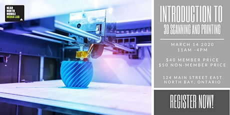 Introduction to 3D Scanning and Printing tickets