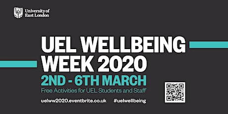 UEL Wellbeing Week 2020 tickets