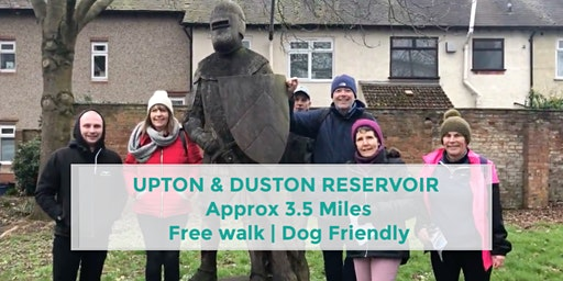 UPTON & DUSTON RESERVOIR WALK | 3.5 MILES | EASY | NORTHANTS