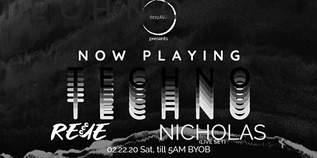 deepAUS Presents: Now Playing Techno w/ REUE & Nicholas (Live) tickets