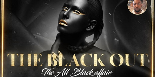 The Blackout All black Affair