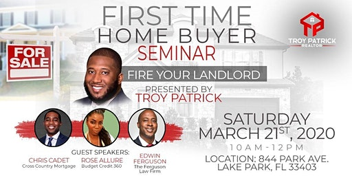 """First Time Home Buyer Seminar """"Fire Your Landlord"""" - West Palm Beach"""