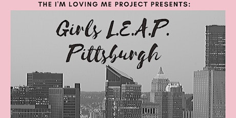 Girls L.E.A.P. Tour 2020 - Pittsburgh tickets