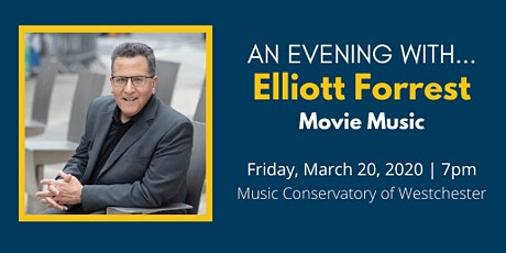 An Evening With Elliott Forrest: On Movie Music tickets