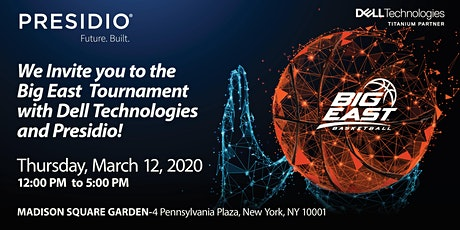 Come to the Big East Tournament with Dell Technologies and Presidio! tickets
