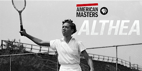 Community Discussion Series: American Masters: Althea tickets