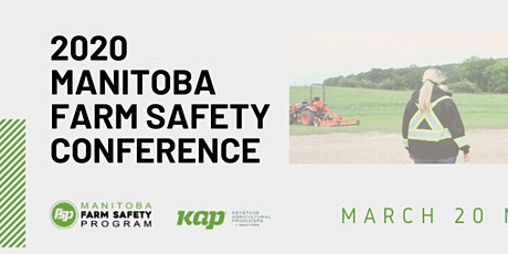 Manitoba Farm Safety Conference tickets