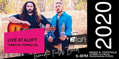 Live @ Aloft with Lavender Fields Band - FREE tickets