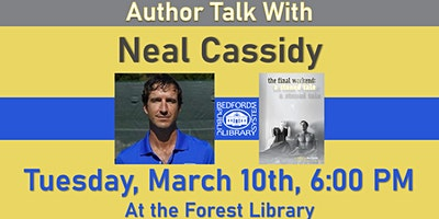 """Neal Cassidy author talk: """"The Final Weekend: a Stoned Tale"""""""