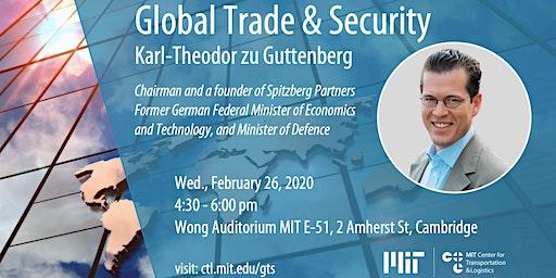 MIT CTL Distinguished Speaker Series - Global Trade & Security