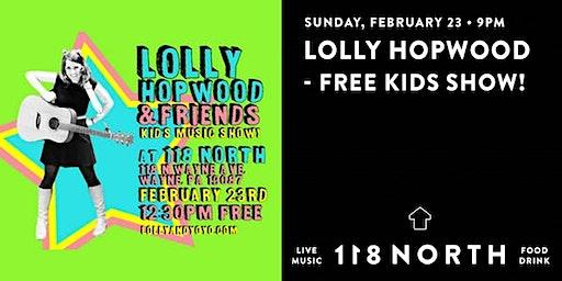 Lolly Hopwood - Free Kids Show!