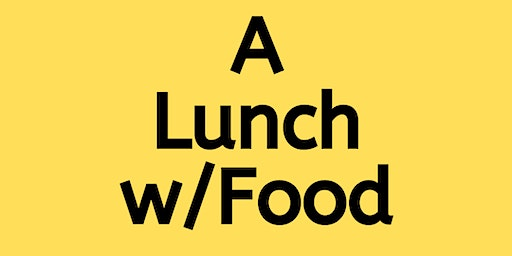 A Lunch with Food-AHS Library