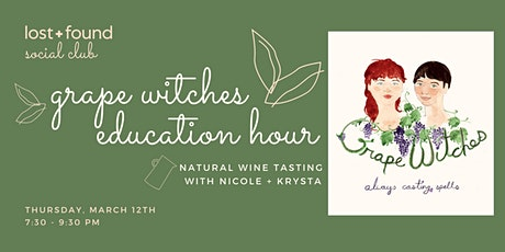 Grape Witches Education Hour tickets
