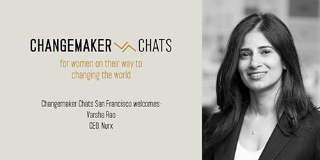 San Francisco Changemaker Chat with Varsha Rao, CEO of Nurx tickets