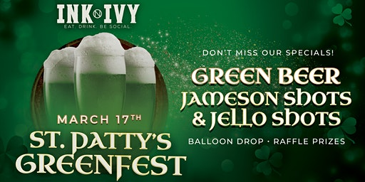 St. Patty's Greenfest at Ink N Ivy