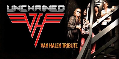 UNCHAINED – Van Halen Tribute (POSTPONED)
