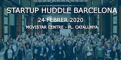 Startup Huddle Barcelona Tech entradas