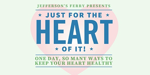 Just for the Heart of It: A free event for older adults