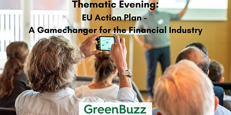 Thematic Evening: EU Action Plan - A Gamechanger for the Financial Industry tickets