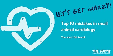 Top 10 mistakes in small animal cardiology - Quiz! tickets