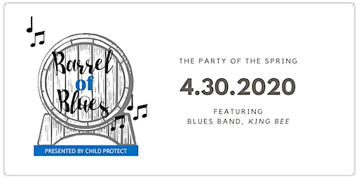Barrel of Blues, Presented by Child Protect