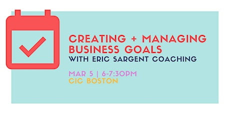 Creating and Managing Business Goals tickets