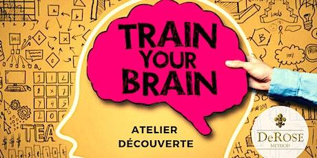 """Atelier Découverte """"TRAIN YOUR BRAIN"""" billets"""