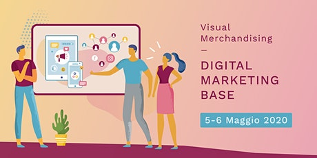 Visual Merchandising e Digital Marketing biglietti