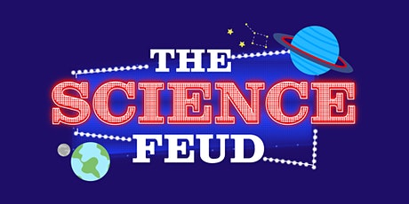 Opening Night of the 2020 Cambridge Science Festival: THE SCIENCE FEUD tickets