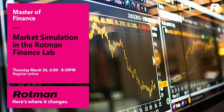 Market Simulation in the Rotman Finance Lab tickets