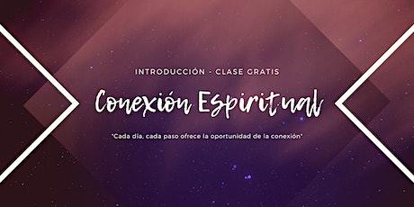 Clase gratis - Conexión Espiritual boletos