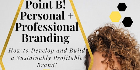 Point B! Personal and Professional Branding Live Workshop with Bren Herrera tickets