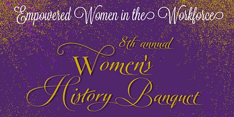 8th Annual Women's History Banquet tickets