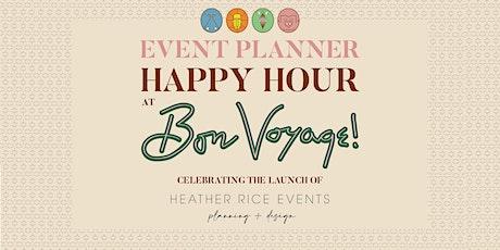 Bon Voyage! Event Planner Happy Hour tickets