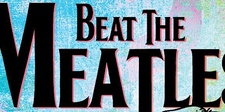 Beat The Meatles w/ The Curls tickets