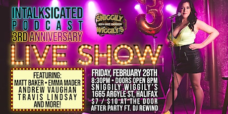 InTalksicated Podcast 3rd Anniversary Live Show tickets