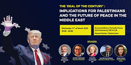 Deal of the Century: Implications for Palestinians and the Future of Peace tickets