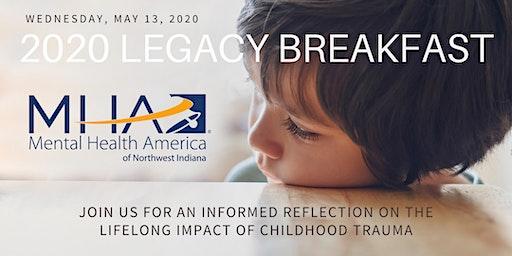 Annual Legacy Breakfast - Lifelong Impact of Childhood Trauma