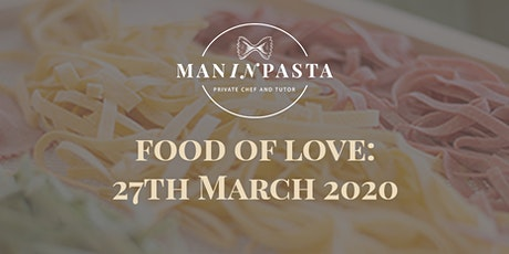 Food of Love: Maninpasta tickets