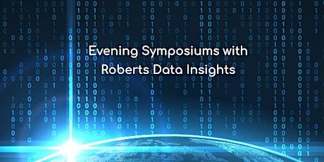 Virtual Symposium with Roberts Data Insights and Stakana Analytics tickets