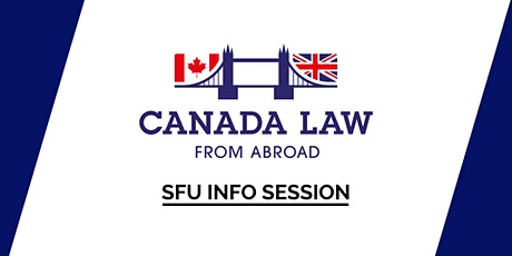 SFU Canada Law From Abroad Info Session tickets