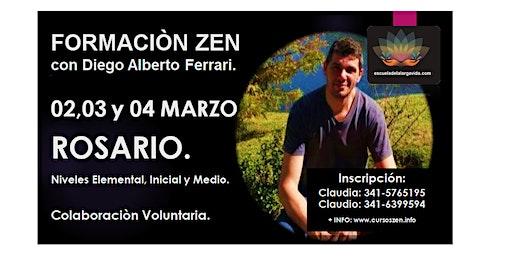 Rosario, Formación Zen con Diego Alberto Ferrari: 02,03 y 04 Marzo.