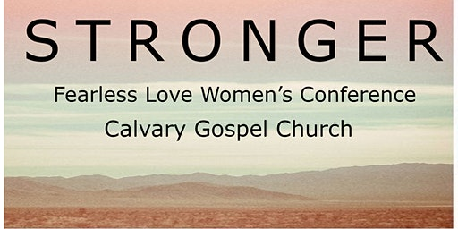 "Fearless Love Conference ""Stronger"""