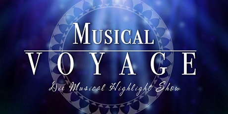 Musical Voyage - Die Musical Highlight Show in Varel! Tickets